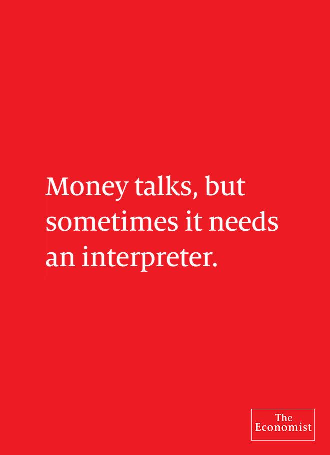 Money talks, but sometimes it needs an interpreter
